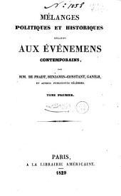 Mélanges politiques et historiques relatifs aux événemens contemporains: Volume1