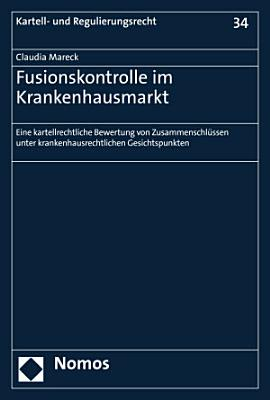 Fusionskontrolle im Krankenhausmarkt PDF