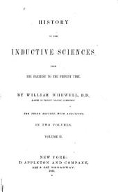 History of the Inductive Sciences ...