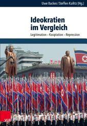 Ideokratien im Vergleich: Legitimation – Kooptation – Repression