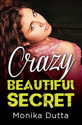 Crazy Beautiful Secret PDF