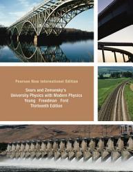 University Physics With Modern Physics Technology Update Volume 2 Chs 21 37 Pearson New International Edition Book PDF
