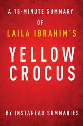 Yellow Crocus by Laila Ibrahim - A 15-minute Instaread Summary