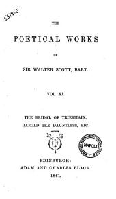 The Poetical Works of Sir Walter Scott, Bart: The bridal of Triermain, Volume 11
