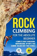 Rock Climbing for the Absolute Beginner