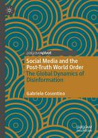 Social Media and the Post Truth World Order PDF