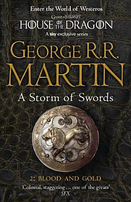 A Storm of Swords  Part 2 Blood and Gold  A Song of Ice and Fire  Book 3