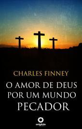 O amor de Deus por um mundo pecador