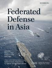 Federated Defense in Asia