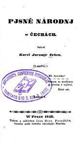 Pjsne národnj w Cechách: Svazky 1–3