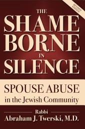 Shame Borne in Silence: Spouse Abuse in the Jewish Community