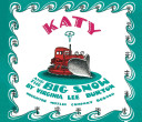 Katy And The Big Snow Lap Board Book Book PDF