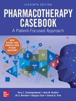 Pharmacotherapy Casebook  A Patient Focused Approach  Eleventh Edition PDF