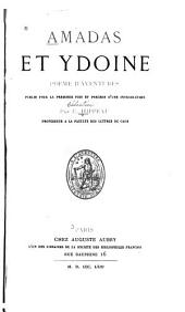 Amadas et Ydoine: poeme d'adventures