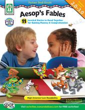 Aesop's Fables, Grades 2 - 5: 11 Leveled Stories to Read Together for Gaining Fluency and Comprehension