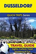 Dusseldorf Travel Guide (Quick Trips Series)