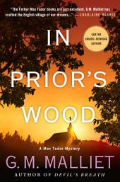 In Prior's Wood: A Max Tudor Mystery