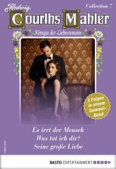 Hedwig Courths-Mahler Collection 7 - Sammelband: 3 Liebesromane in einem Sammelband