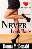 Never Look Back  Romantic Comedy  Contemporary Romance  Humor  PDF
