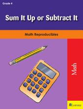 Sum It Up or Subtract It: Math Reproducibles