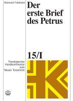 Theologischer Handkommentar zum Neuen Testament   Der erste Brief des Petrus PDF