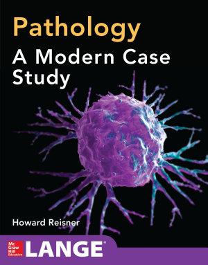 Pathology: A Modern Case Study