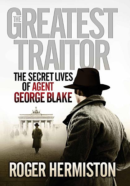 Download The Greatest Traitor Book