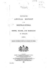 Annual Report of the Registrar-General for England and Wales: Volume 50