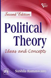 POLITICAL THEORY: IDEAS AND CONCEPTS, Edition 2