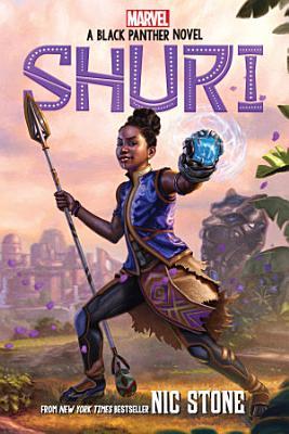 Shuri  A Black Panther Novel  Marvel