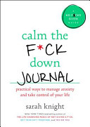 Calm the F ck Down Journal