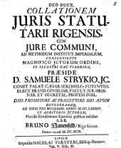 Collatio Iuris Statutarii Rigensis, Cum Iure Communi, Ad Methodum Institut. Imperialium