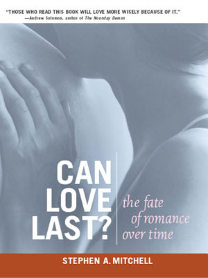 Can Love Last   The Fate of Romance Over Time