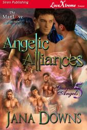 Angelic Alliances [His Guardian Angels 5]