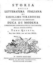 Storia Della Letteratura Italiana: Dall' Anno MCCC. Fino All' Anno MCCCC, Volume 5