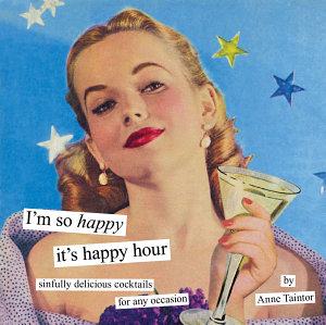 I m So Happy It s Happy Hour
