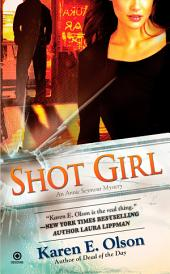 Shot Girl: An Annie Seymour Mystery