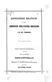 Disposiciones relativas a la emisión del papel sellado y uso de timbres