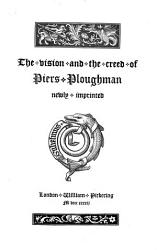 The Vision And The Creed Of Piers Ploughman Book PDF