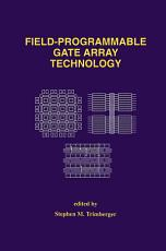 Field-Programmable Gate Array Technology