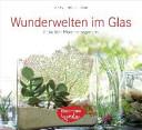 Wunderwelten im Glas PDF