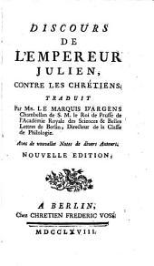 Discours de l'empereur Julien, contre les chrétiens