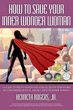 How to Save Your Inner Wonder Woman
