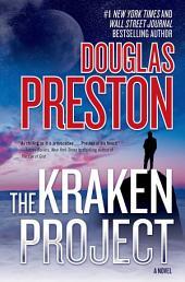 Kraken Project, The: A Novel
