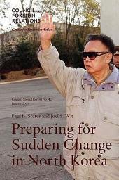 Preparing for Sudden Change in North Korea