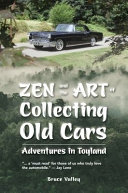 Zen and the Art of Collecting Old Cars