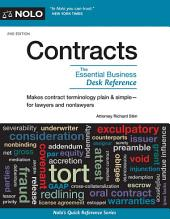 Contracts: The Essential Business Desk Reference, Edition 2