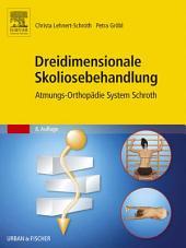 Dreidimensionale Skoliosebehandlung: Atmungs-Orthopädie System Schroth, Ausgabe 8