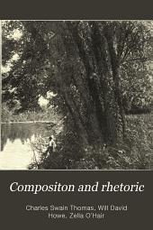 Compositon and Rhetoric