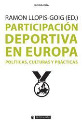 Participación deportiva en Europa: Políticas, culturas y prácticas